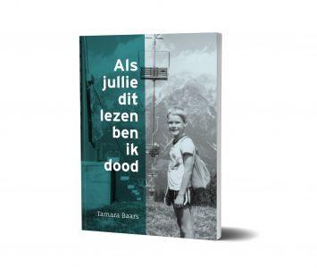 Boek: 'Als jullie dit lezen, ben ik dood'